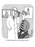 """""""It's either conjunctivitis or twin pools of desire"""" - New Yorker Cartoon"""