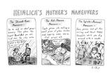 HEIMLICH'S MOTHER'S MANEUVERS - New Yorker Cartoon