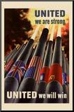 United We are Srong United We Will Win WWII War Propaganda Art Print Poster