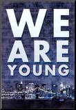 We Are Young Skyline Music Poster