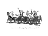 """Am I to understand that my proposal is greeted with some skepticism"" - New Yorker Cartoon"