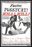 Faster Pussycat! Kill! Kill! Tableau sur toile encadré