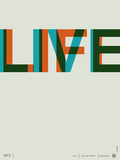Live Life Poster 2 Reproduction d'art par NaxArt