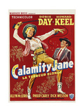 Calamity Jane  1953  Directed by David Butler