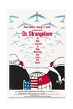 """""""Dr Strangelove Or: How I Learned To Stop Worrying And Love the Bomb"""" 1964  by Stanley Kubrick"""