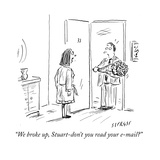 """We broke up  Stuart-don't you read your e-mail"" - Cartoon"
