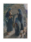 The Women at the Sepulchre  Illustration from 'Women of the Bible'  Published by the Religious…