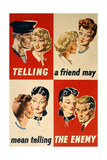 'Telling a Friend May Mean Telling the Enemy'  WWII Poster