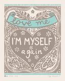 Love Me till I'm Myself Again