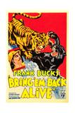 Bring 'em Back Alive  Frank Buck  1932