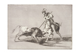 El Cid (C1040-99) Spearing Another Bull  Plate 11 from La Tauromaquia  1816