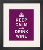 Keep Calm  Drink Wine