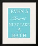 Mermaid Must Bathe