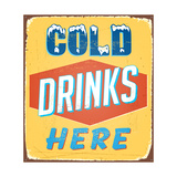 Vintage Design -  Cold Drinks Here