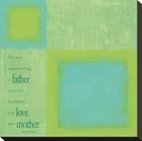 Father Loves Mother Tableau sur toile par Janis Boehm