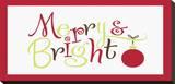 Merry Bright Tableau sur toile par Pamela Fogul