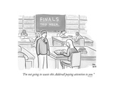 """""""I'm not going to waste this Adderall paying attention to you"""" - Cartoon"""