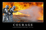 Courage: Inspirational Quote and Motivational Poster
