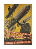 USSR Soviet Union Propaganda Poster Let's Build a Zeppilin Fleet for Lenin
