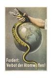 German Ban Atomic Weapons Poster  Snake and Globe