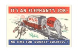 It's an Elephant's Job Political Cartoon