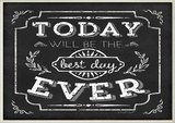 Best Day Ever Inspirational Chalkboard Look Wall Plaque