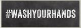 WASHYOURHANDS Hashtag Bath Wall Plaque