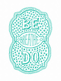 Venn by Pen: Be  Do  Breathe Poster