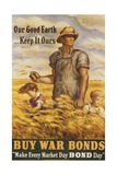 Our Good EarthKeep it Ours War Bonds Poster