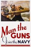 Man the Guns - Join the Navy Recruitment Poster