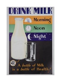 Drink Milk  Morning Noon Night Poster