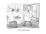 """You will feel a thing"" - New Yorker Cartoon"