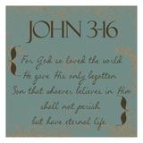 John 3-16 Reproduction d'art par Taylor Greene