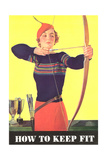 How to Keep Fit  Woman Archer
