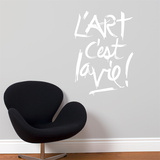 Lart cest la vie Wall Decal
