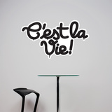Cest la vie Wall Decal