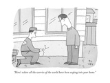 """Here's where all the worries of the world have been seeping into your hom - New Yorker Cartoon"