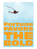 Fortune Favors the Bold IV
