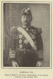 Admiral Ito  Chief of Staff of the Navy  Commander of the Naval Forces in the Chinese War