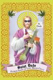 Saint Dude: Patron Saint Of Stoners