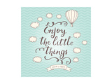 Enjoy the Little Things Stylish Vector Card in Vintage Colors with Waves  Balloon  Text and Clouds