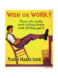 Wish or work