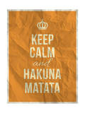 Keep Calm and Hakuna Matata Quote on Crumpled Paper Texture Reproduction d'art par ONiONAstudio