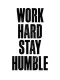 Work Hard Stay Humble White