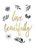 Live Beautifully BW