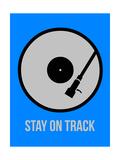 Stay on Track Vinyl 2 Reproduction d'art par NaxArt