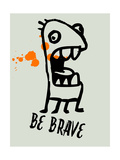 Be Brave 1