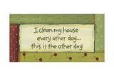 I Clean My House