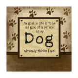 Good Person as My Dog