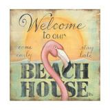 Welcome to Our Beach House Reproduction d'art par Kim Lewis